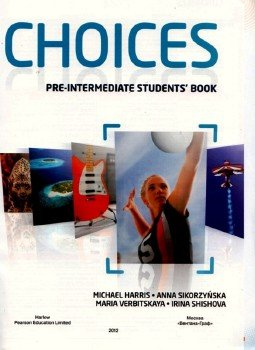 CHOICES. Pre-intermediate. modulе